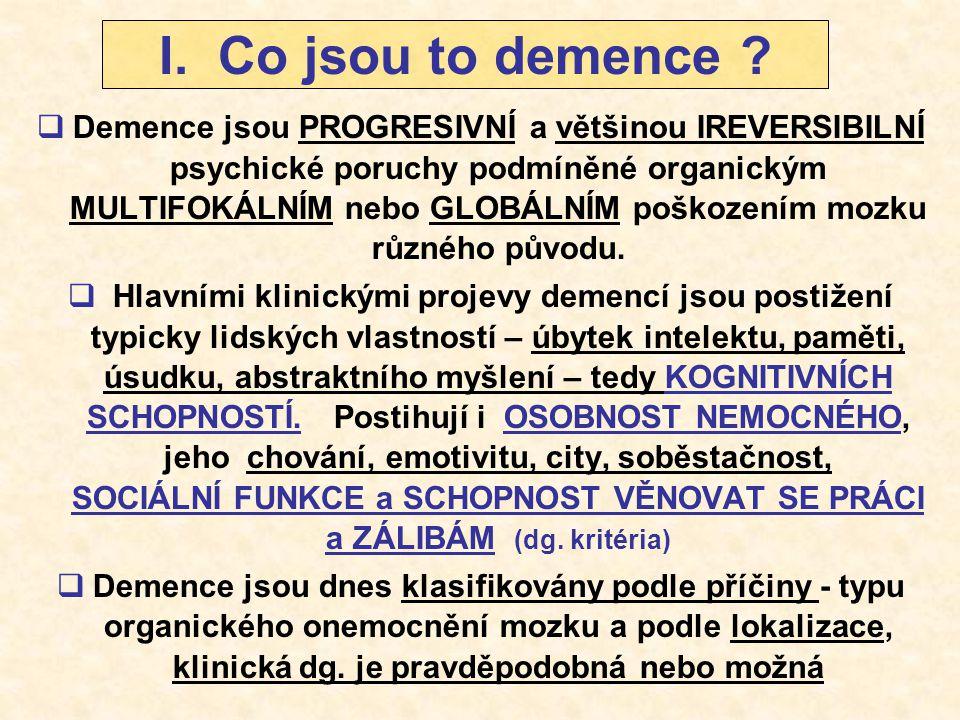 I. Co jsou to demence