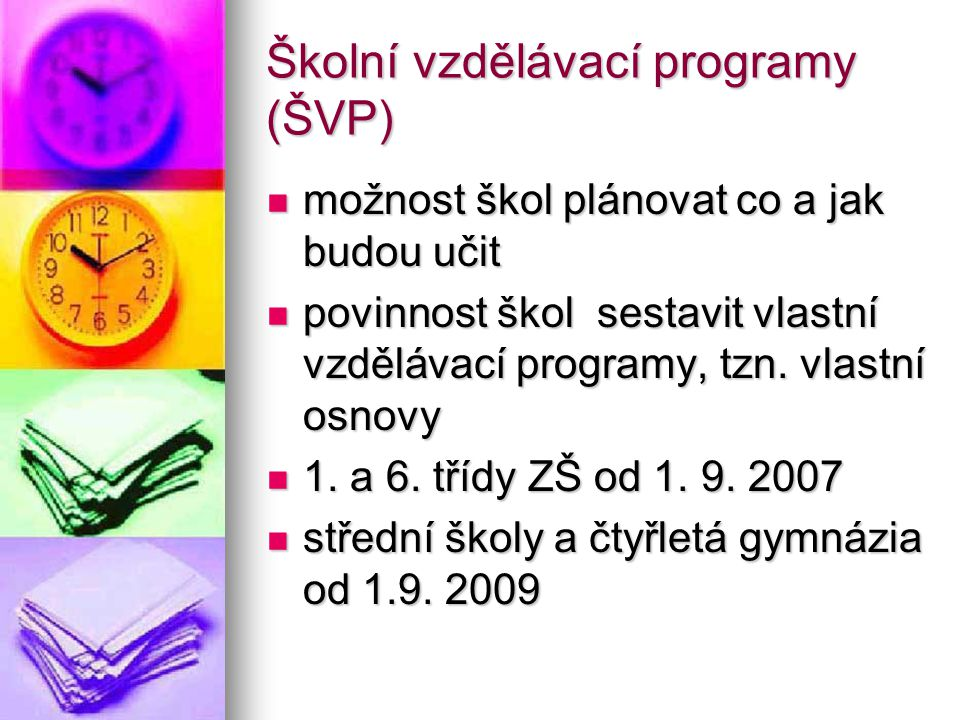 Školní vzdělávací programy (ŠVP)