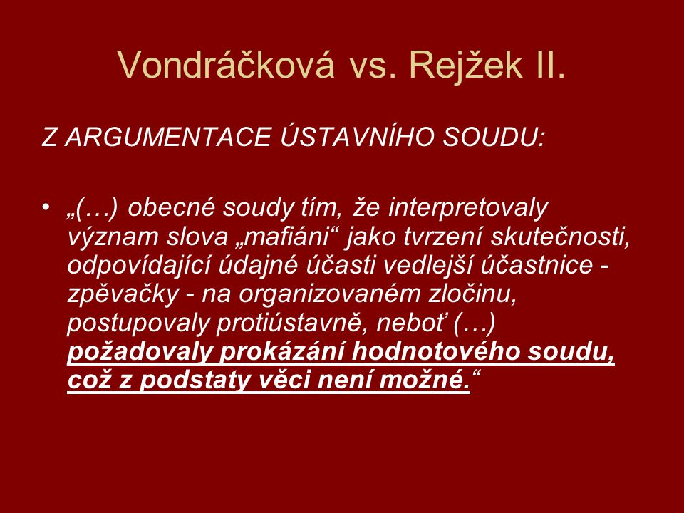 Vondráčková vs. Rejžek II.