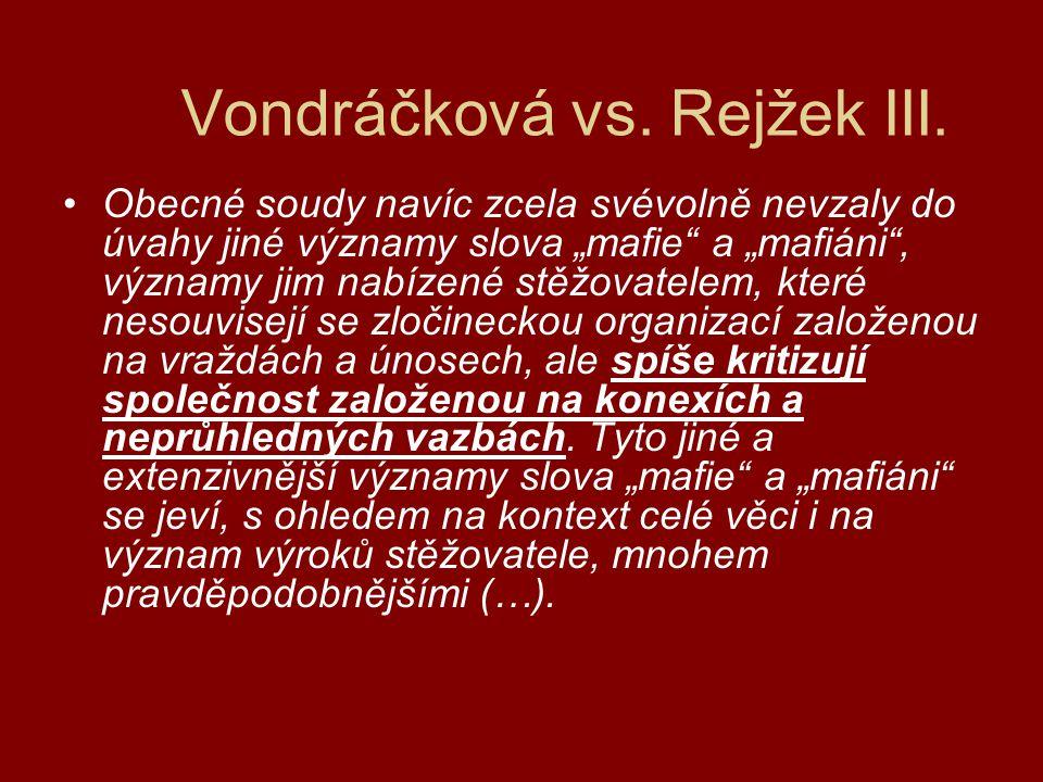 Vondráčková vs. Rejžek III.