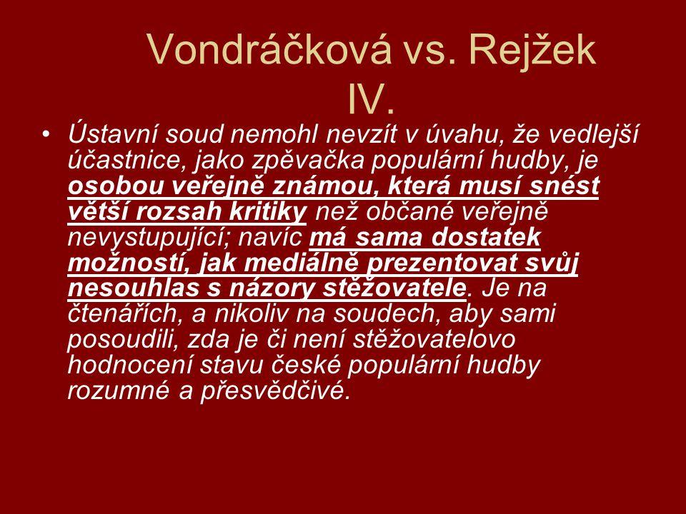 Vondráčková vs. Rejžek IV.