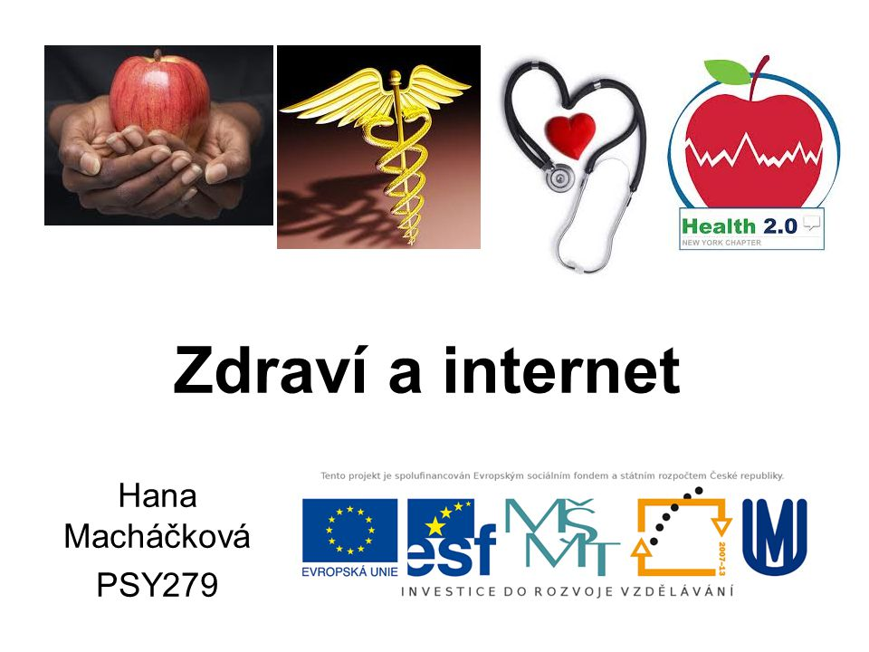 Zdraví a internet Hana Macháčková PSY279