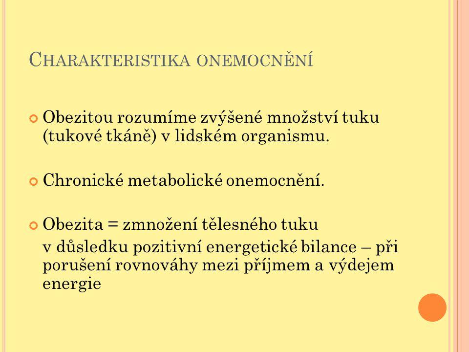 Charakteristika onemocnění