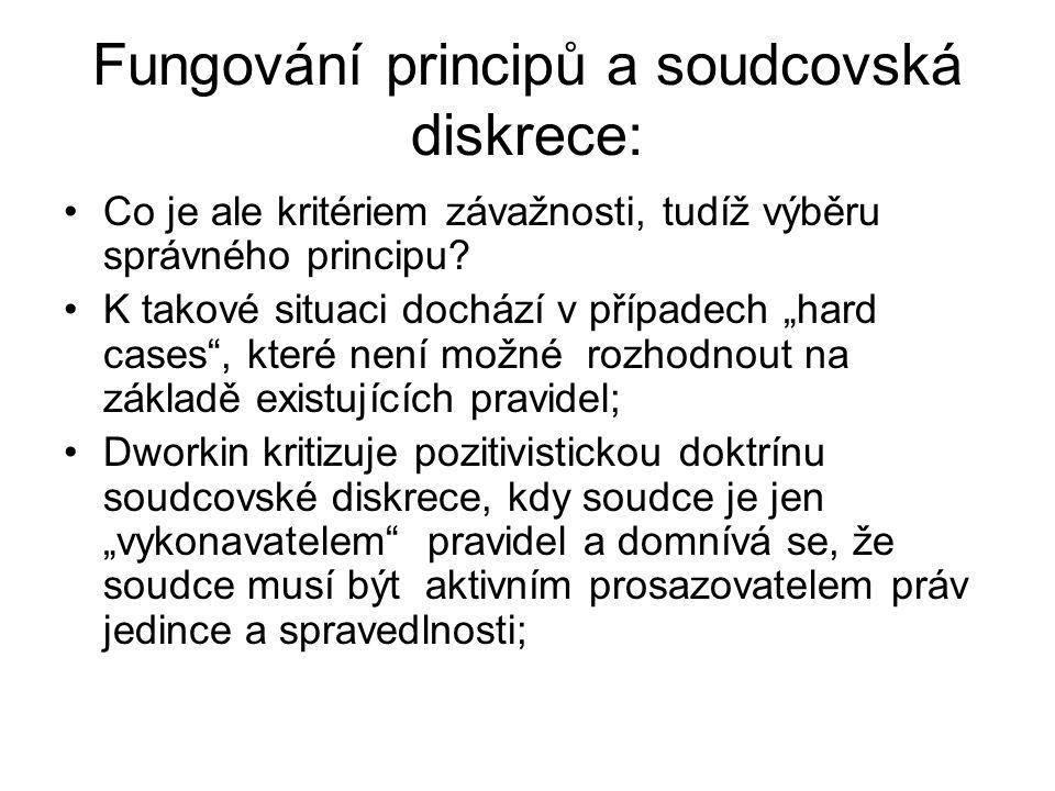 Fungování principů a soudcovská diskrece: