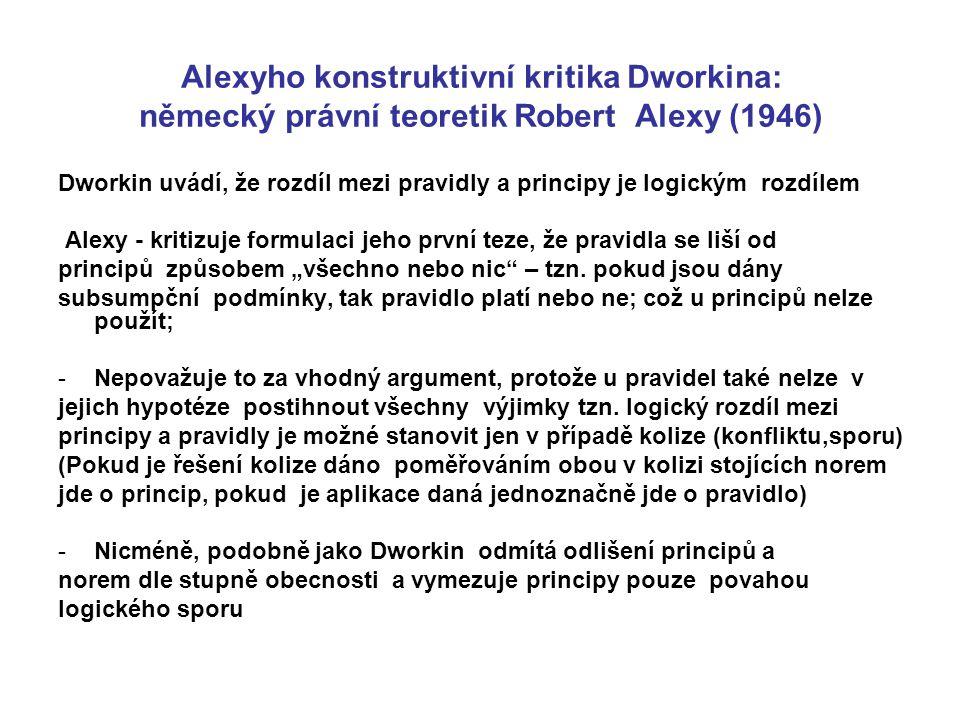 Alexyho konstruktivní kritika Dworkina: německý právní teoretik Robert Alexy (1946)