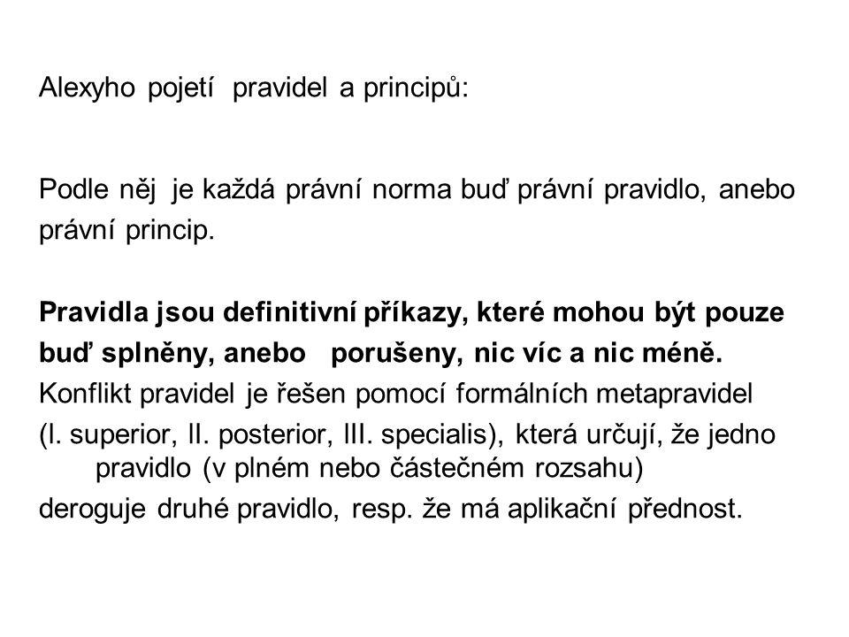 Alexyho pojetí pravidel a principů: