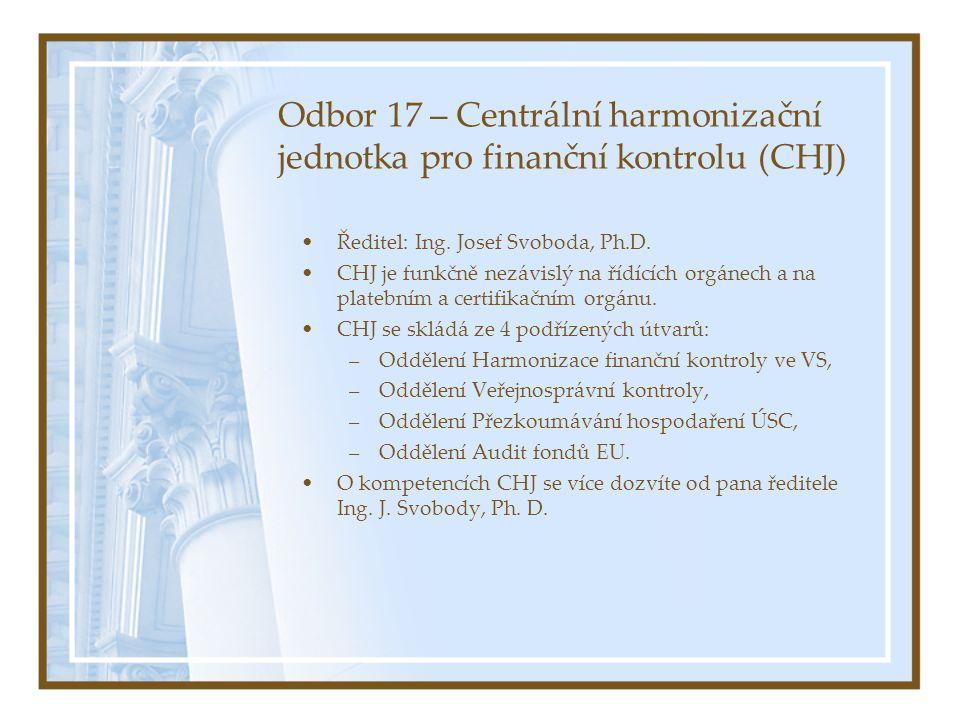 Odbor 17 – Centrální harmonizační jednotka pro finanční kontrolu (CHJ)