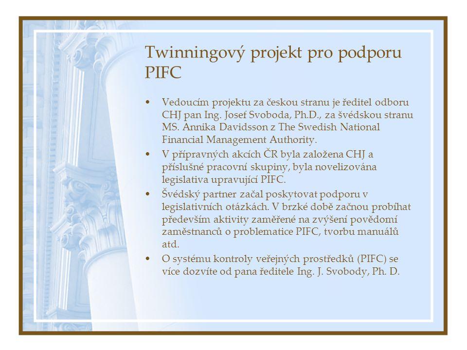 Twinningový projekt pro podporu PIFC