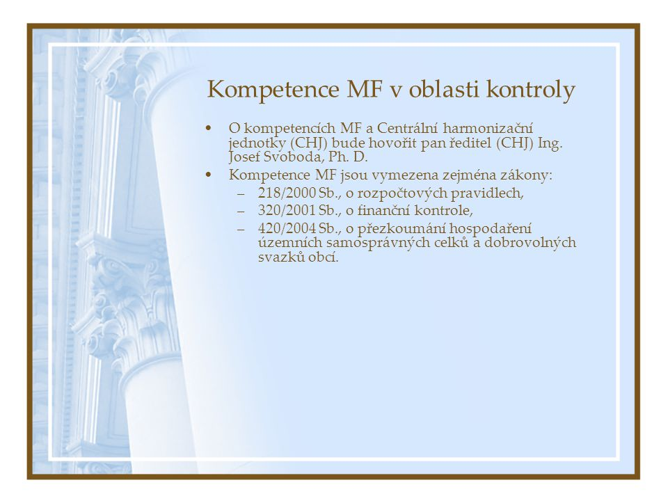 Kompetence MF v oblasti kontroly