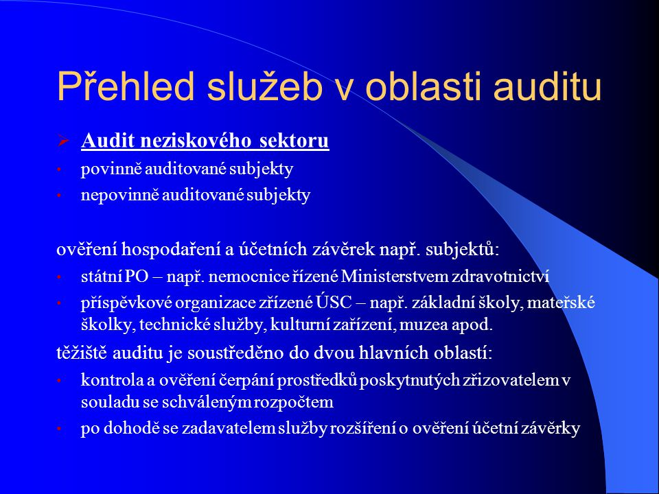 Přehled služeb v oblasti auditu