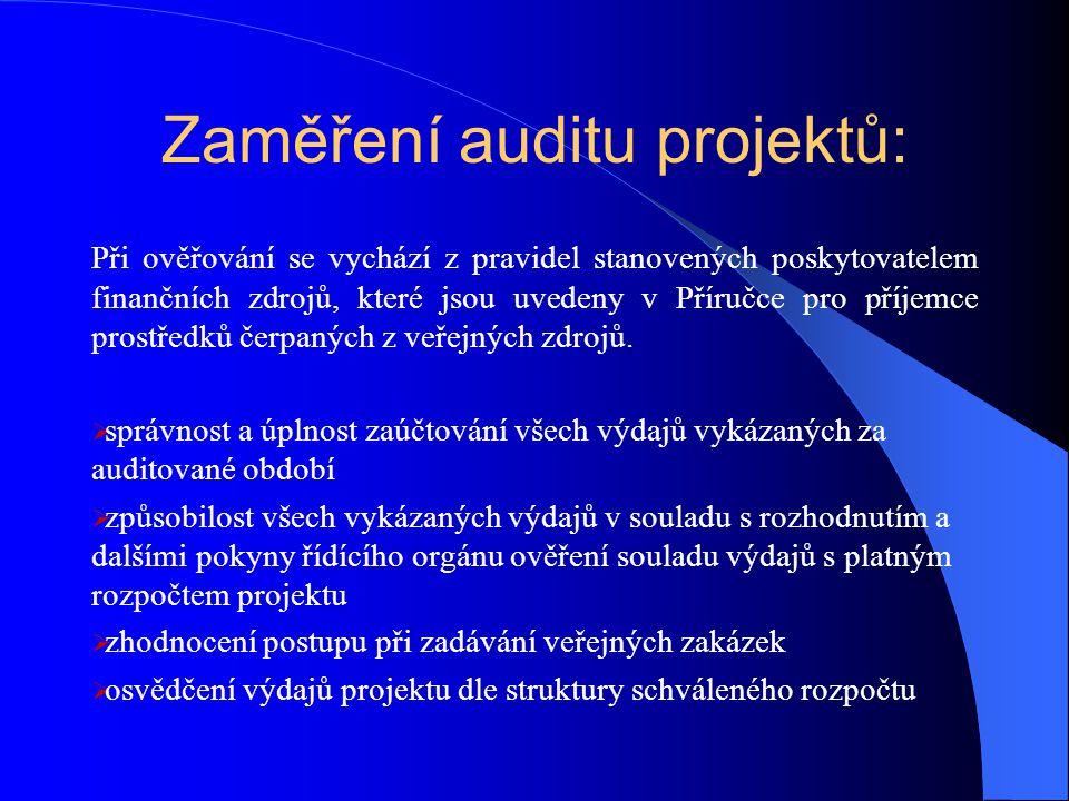 Zaměření auditu projektů: