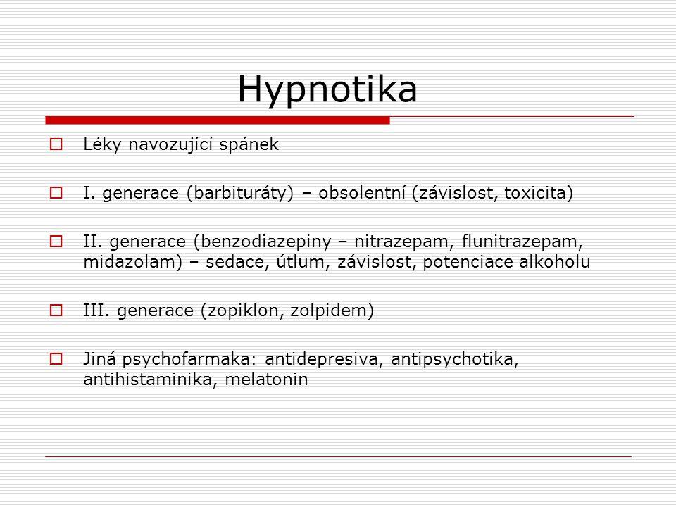 Hypnotika Léky navozující spánek