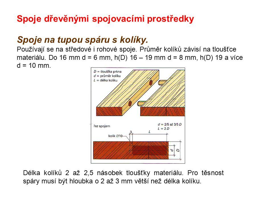 Spoje dřevěnými spojovacími prostředky