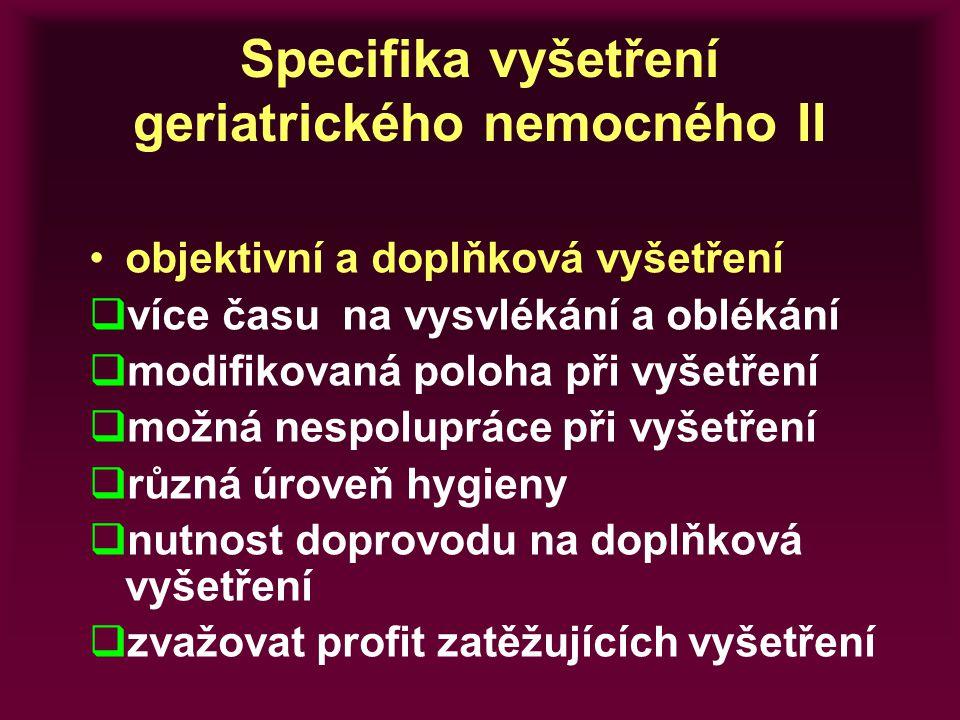 Specifika vyšetření geriatrického nemocného II