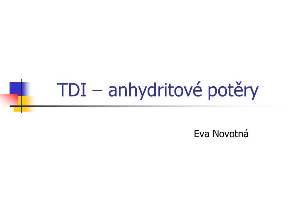 TDI – anhydritové potěry