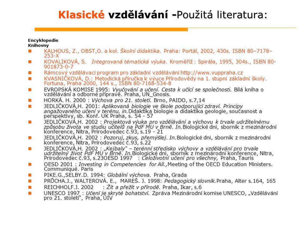 Klasické vzdělávání -Použitá literatura: