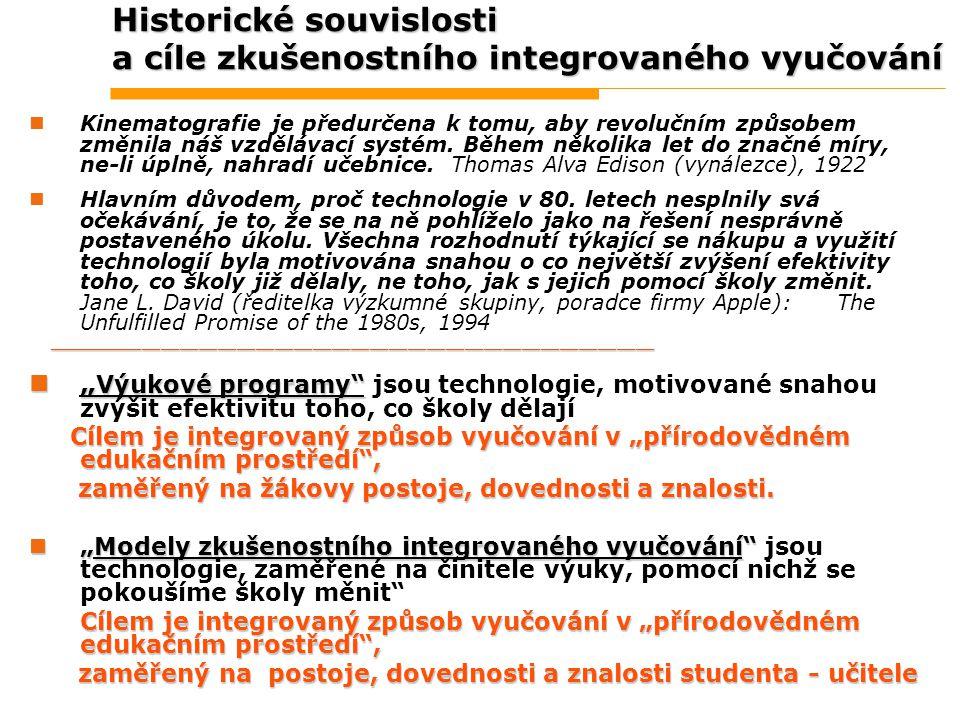 Historické souvislosti a cíle zkušenostního integrovaného vyučování