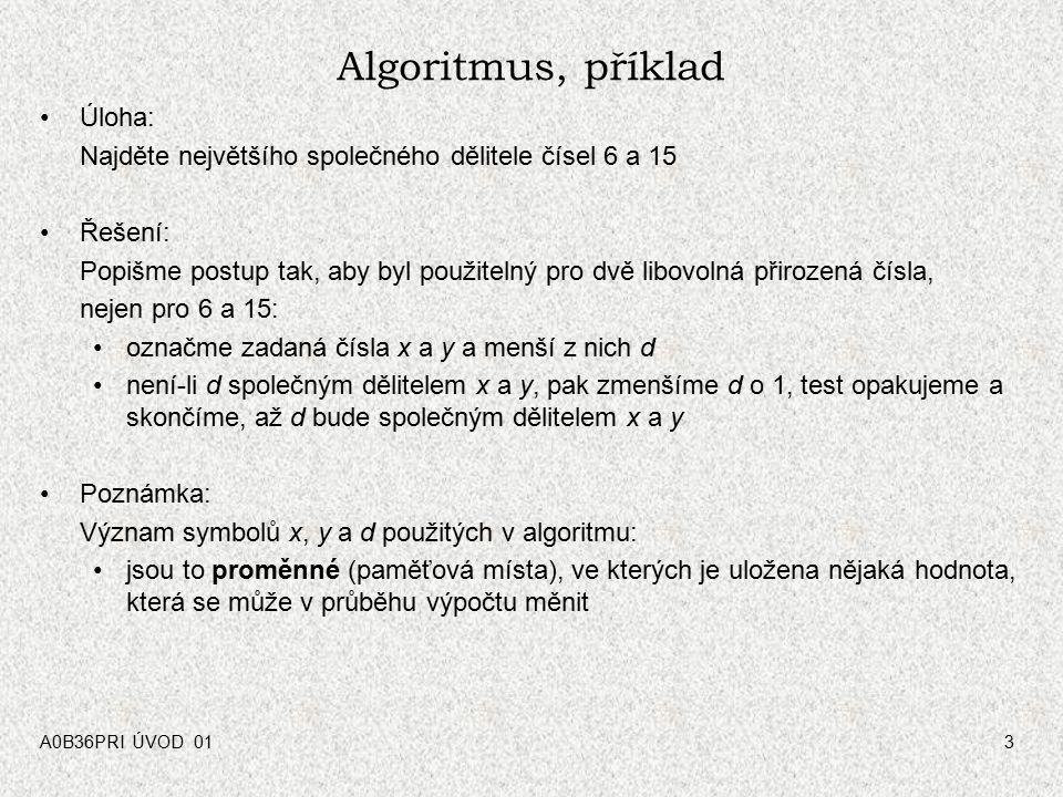 Algoritmus, příklad Úloha: