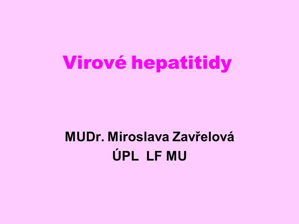 MUDr. Miroslava Zavřelová ÚPL LF MU