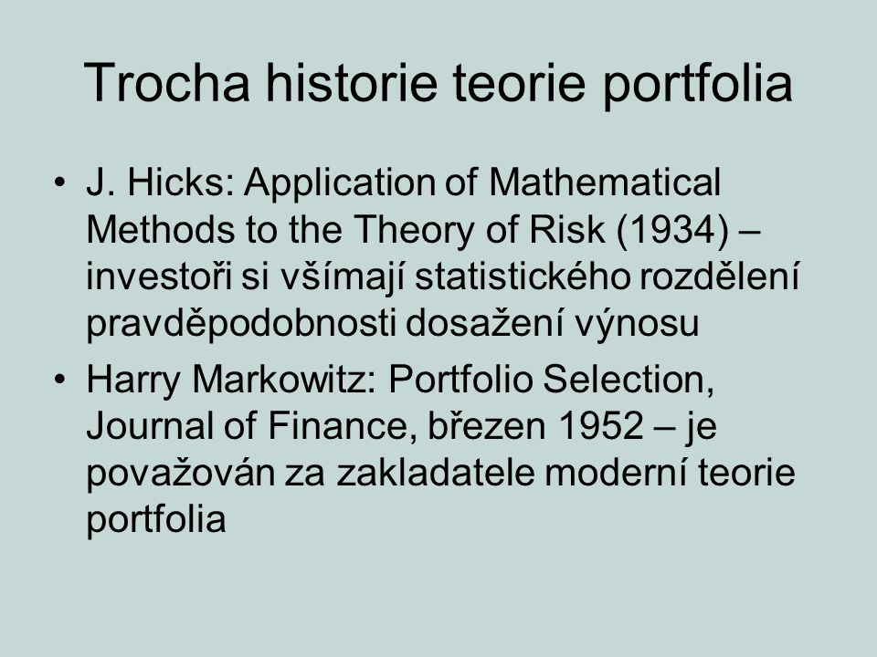 Trocha historie teorie portfolia