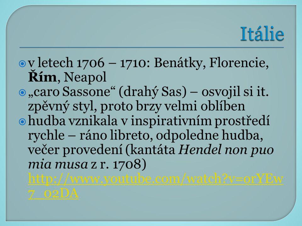 Itálie v letech 1706 – 1710: Benátky, Florencie, Řím, Neapol