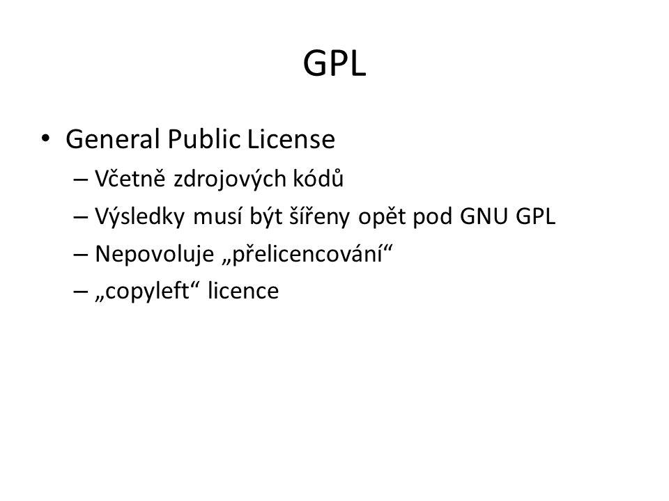 GPL General Public License Včetně zdrojových kódů