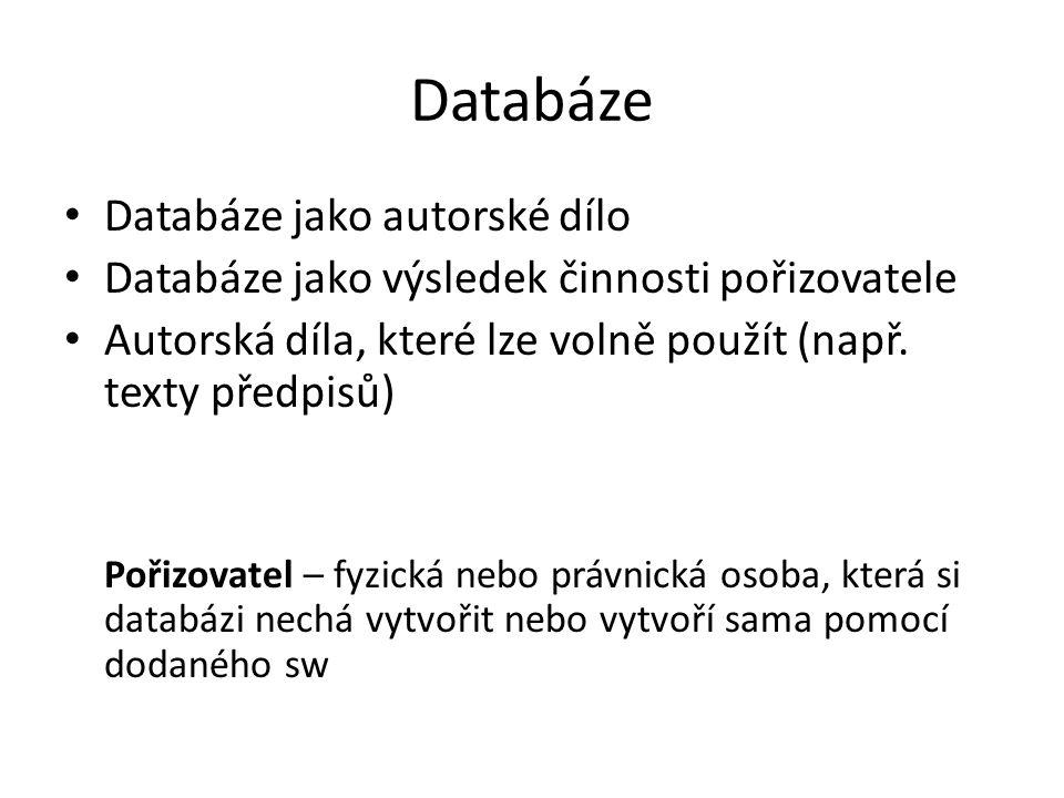 Databáze Databáze jako autorské dílo