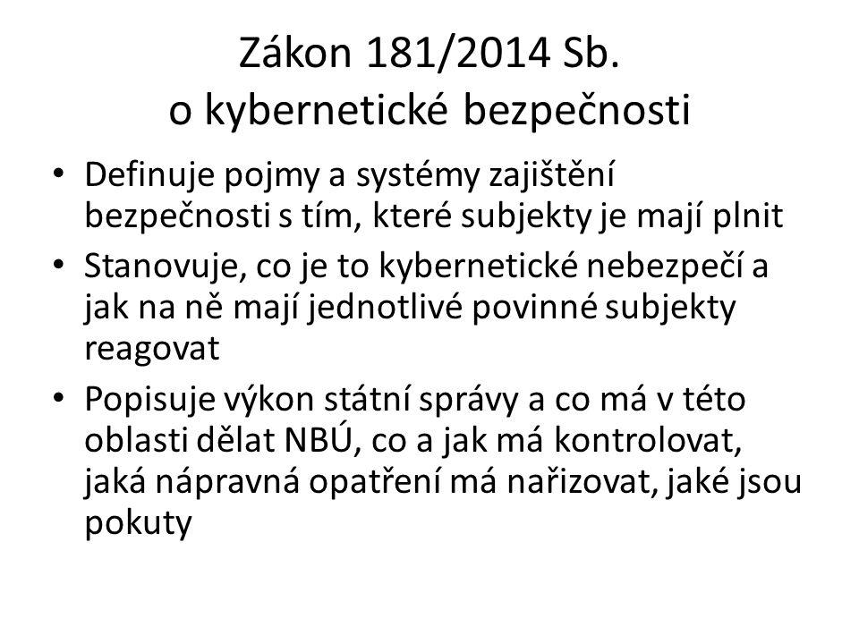 Zákon 181/2014 Sb. o kybernetické bezpečnosti