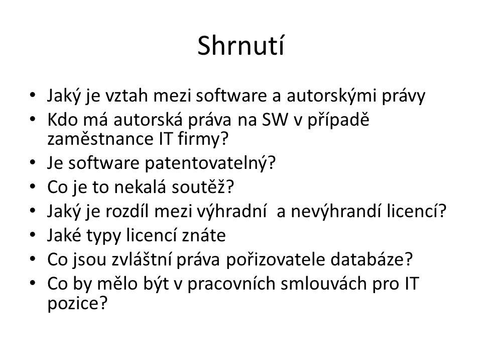 Shrnutí Jaký je vztah mezi software a autorskými právy