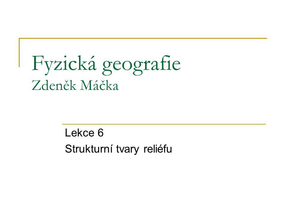 Fyzická geografie Zdeněk Máčka