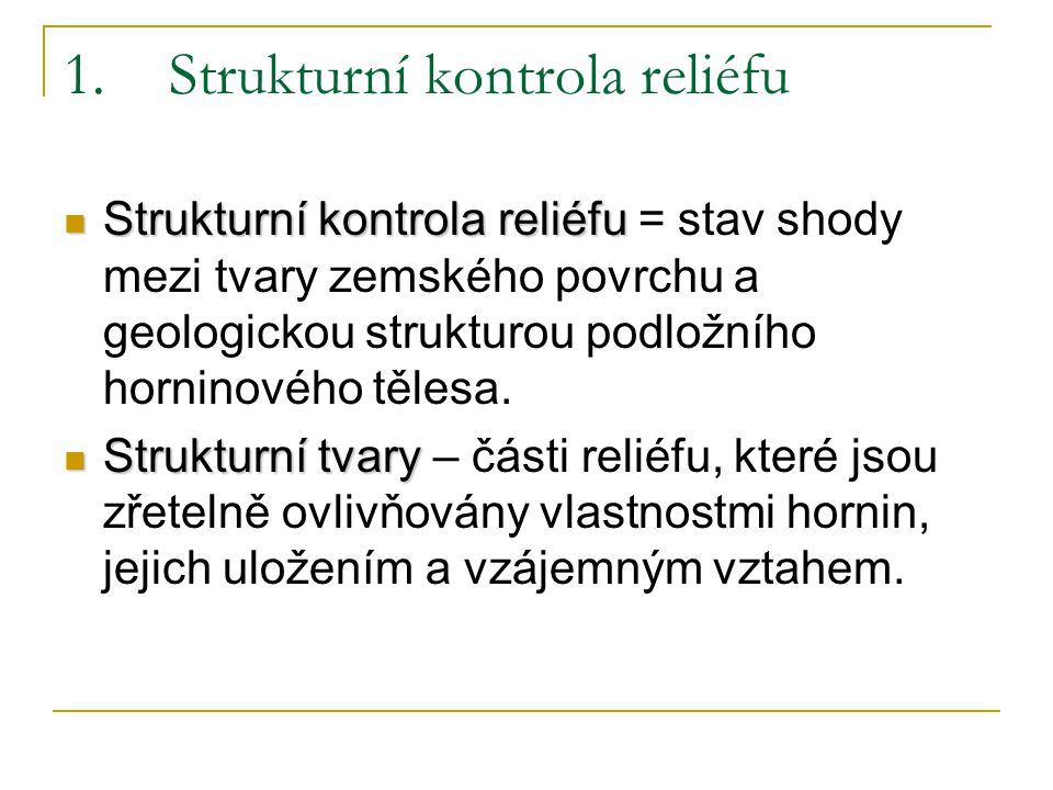 1. Strukturní kontrola reliéfu