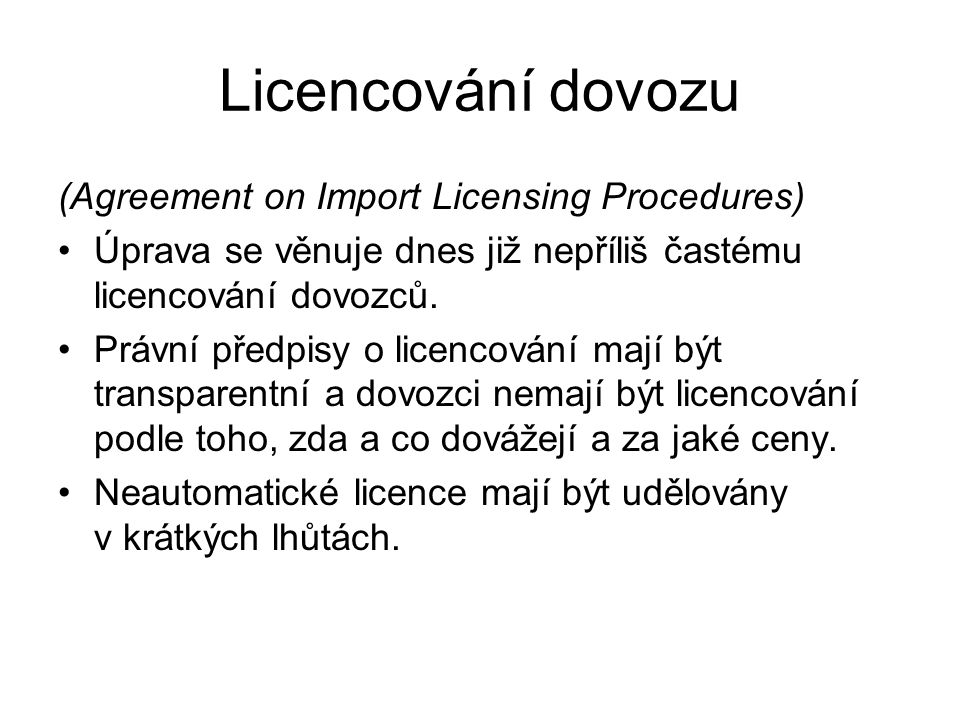 Licencování dovozu (Agreement on Import Licensing Procedures)