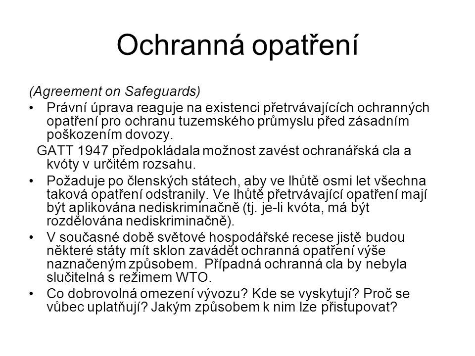 Ochranná opatření (Agreement on Safeguards)