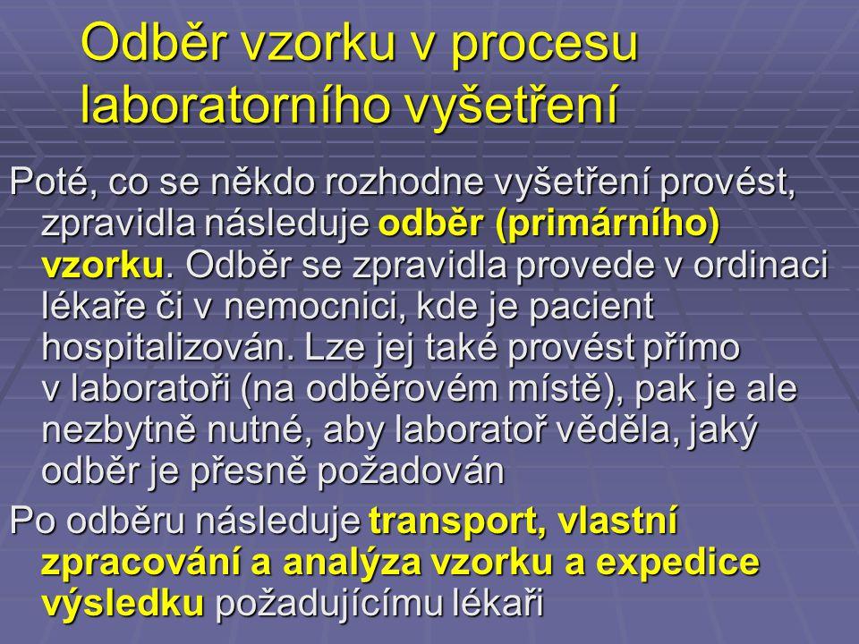 Odběr vzorku v procesu laboratorního vyšetření