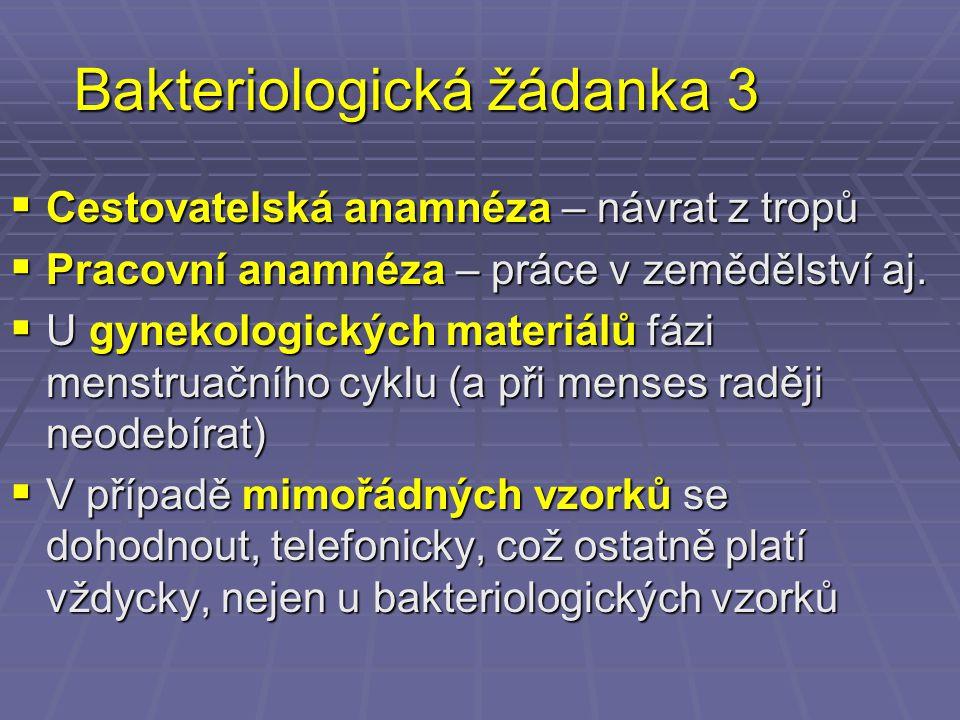 Bakteriologická žádanka 3