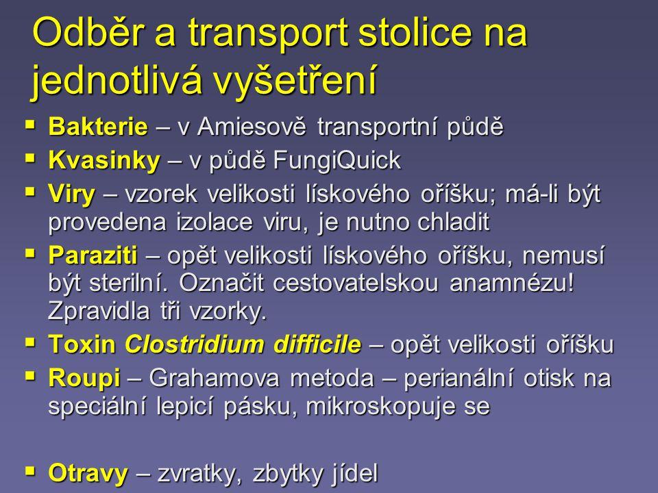 Odběr a transport stolice na jednotlivá vyšetření