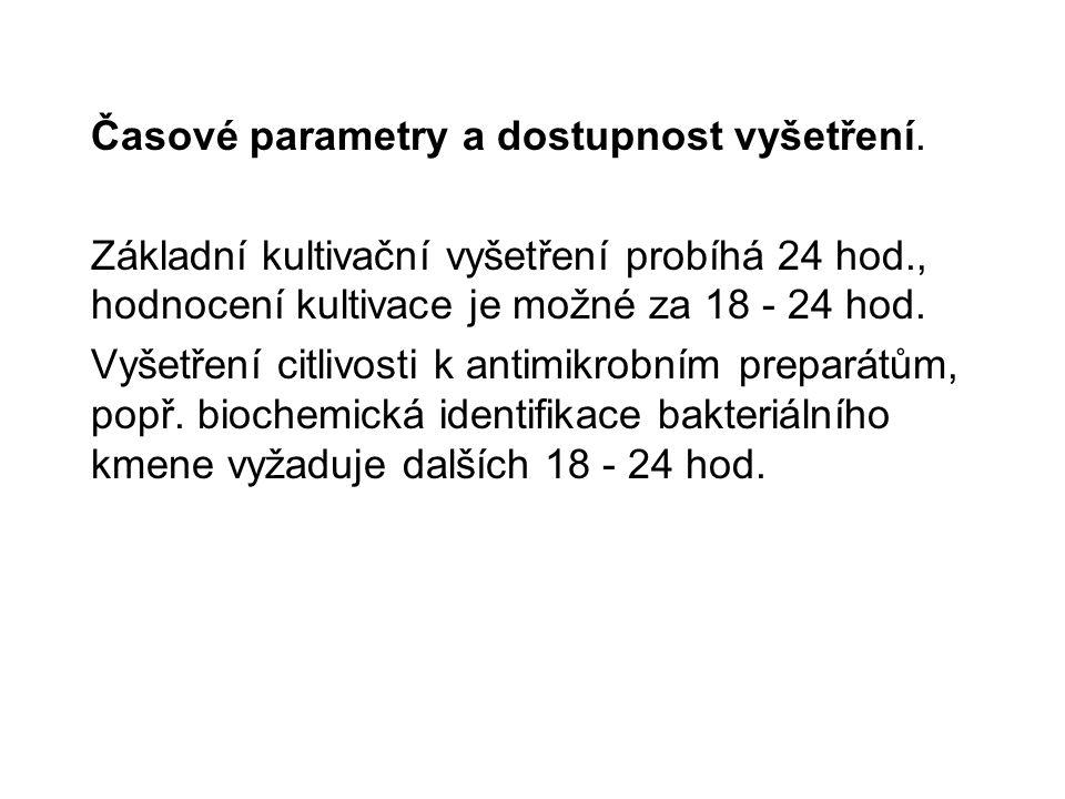 Časové parametry a dostupnost vyšetření.