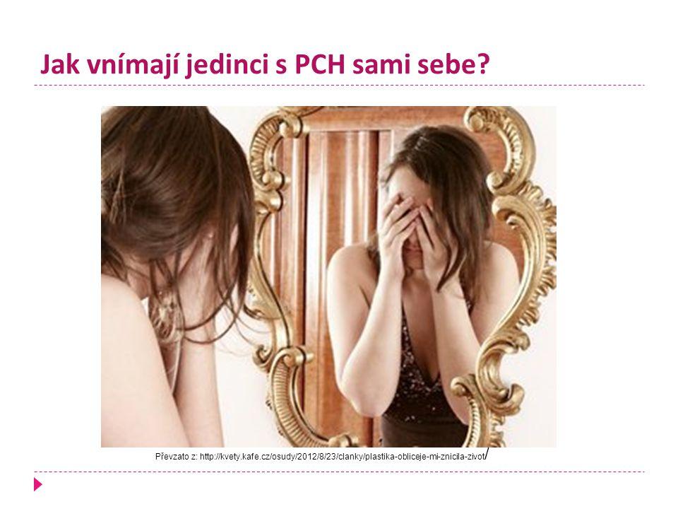 Jak vnímají jedinci s PCH sami sebe