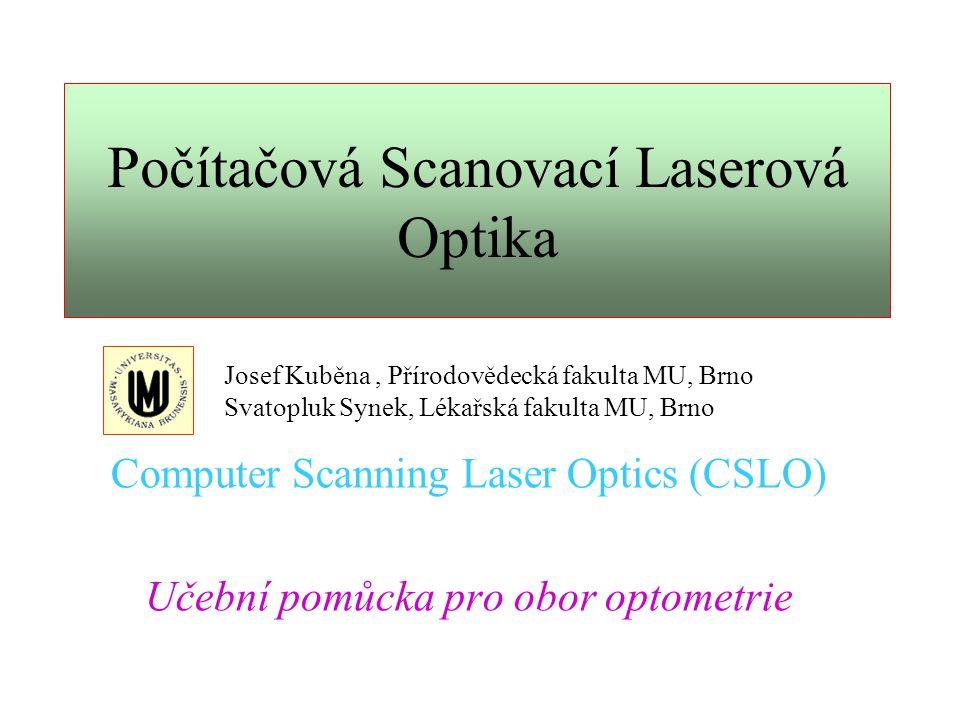 Počítačová Scanovací Laserová Optika