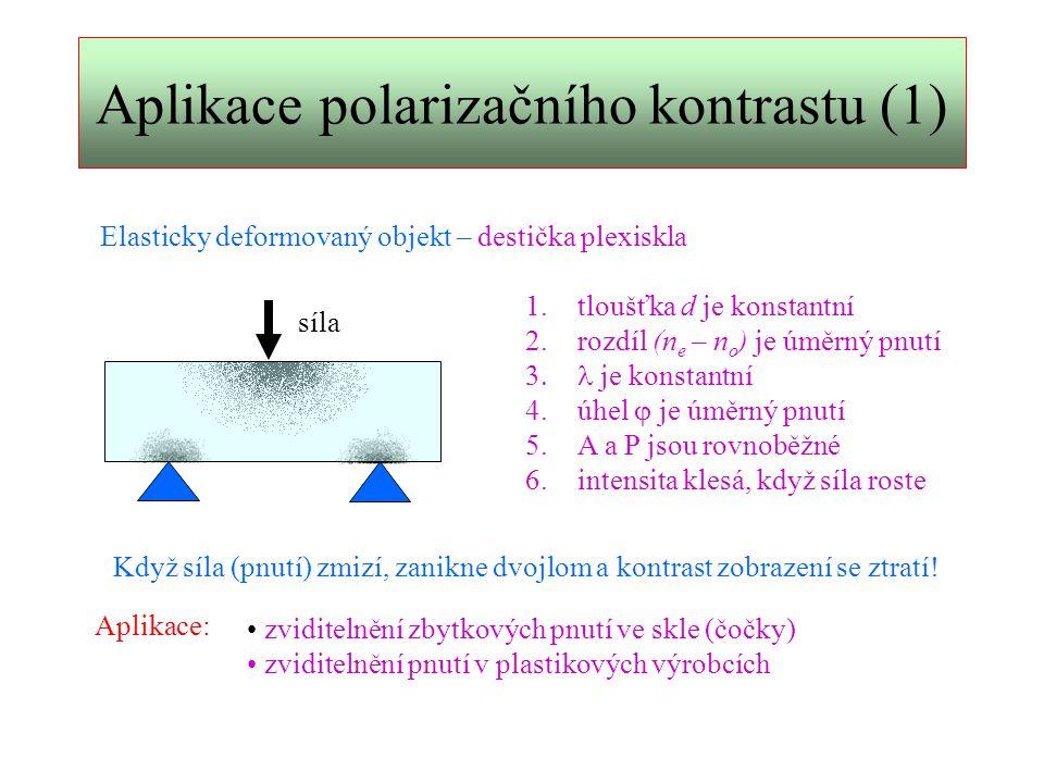 Aplikace polarizačního kontrastu (1)