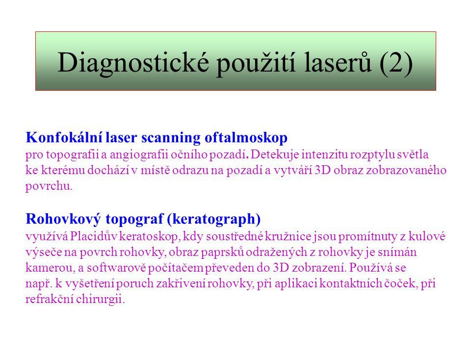 Diagnostické použití laserů (2)