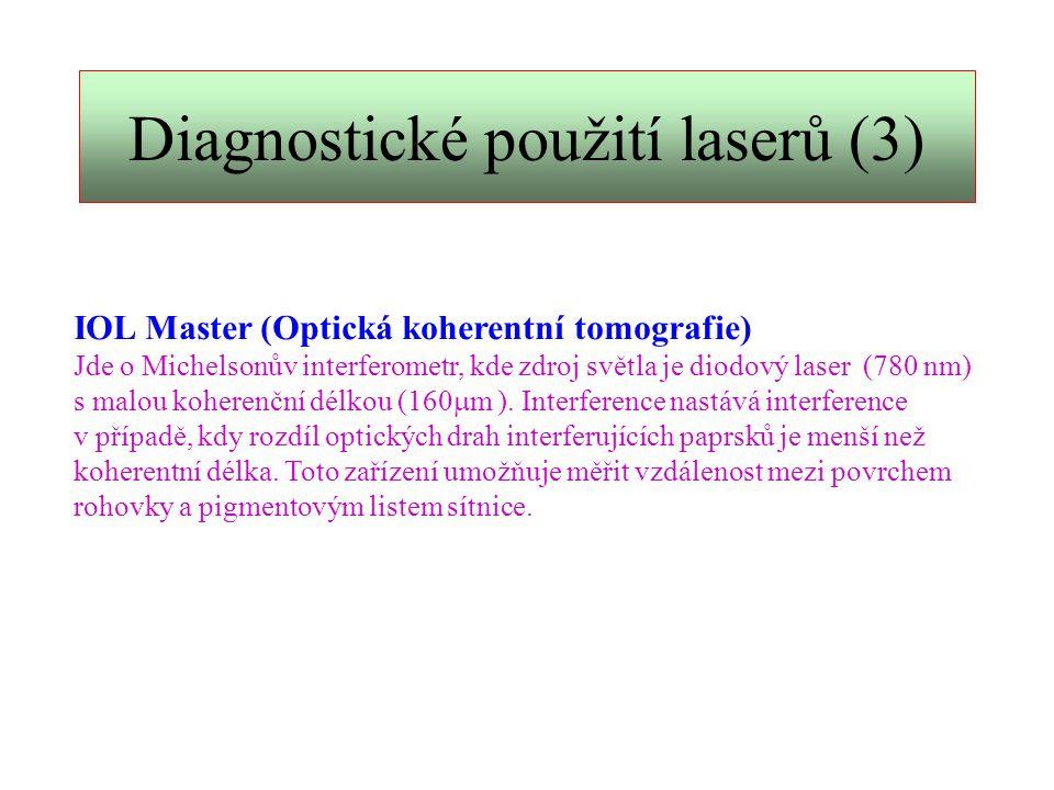 Diagnostické použití laserů (3)