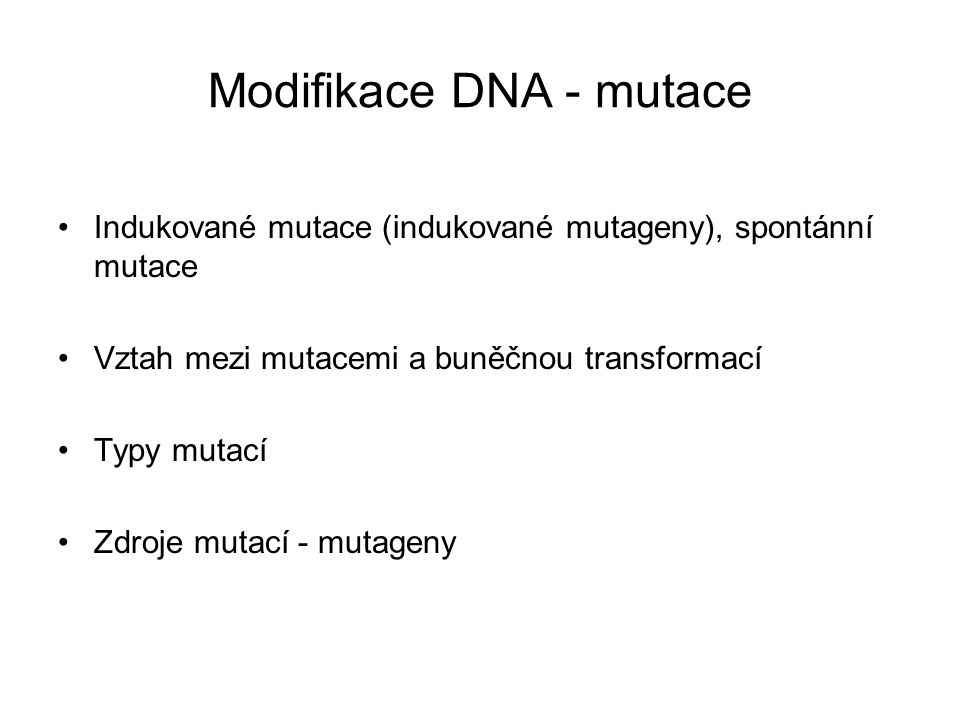Modifikace DNA - mutace