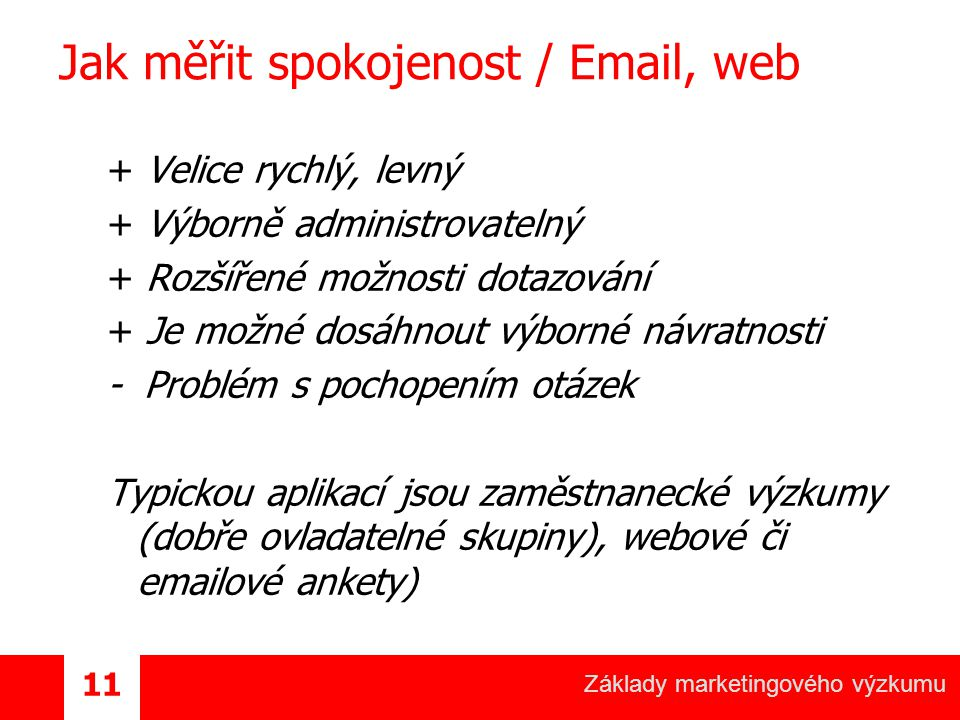 Jak měřit spokojenost / Email, web