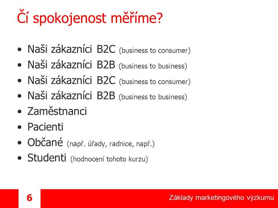 Čí spokojenost měříme Naši zákazníci B2C (business to consumer)