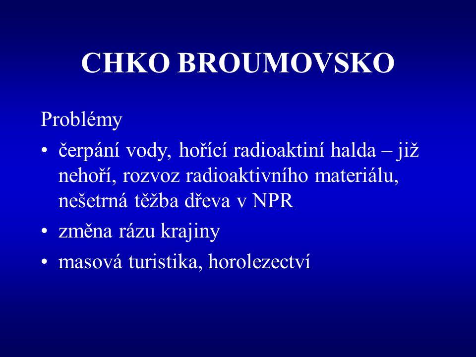 CHKO BROUMOVSKO Problémy