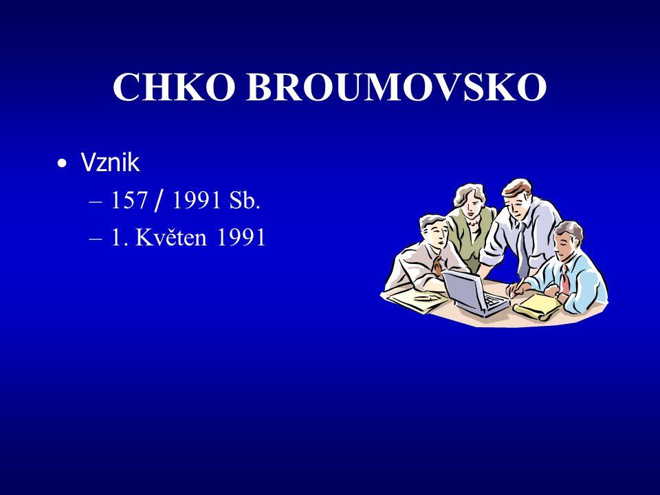 CHKO BROUMOVSKO Vznik 157 / 1991 Sb. 1. Květen 1991