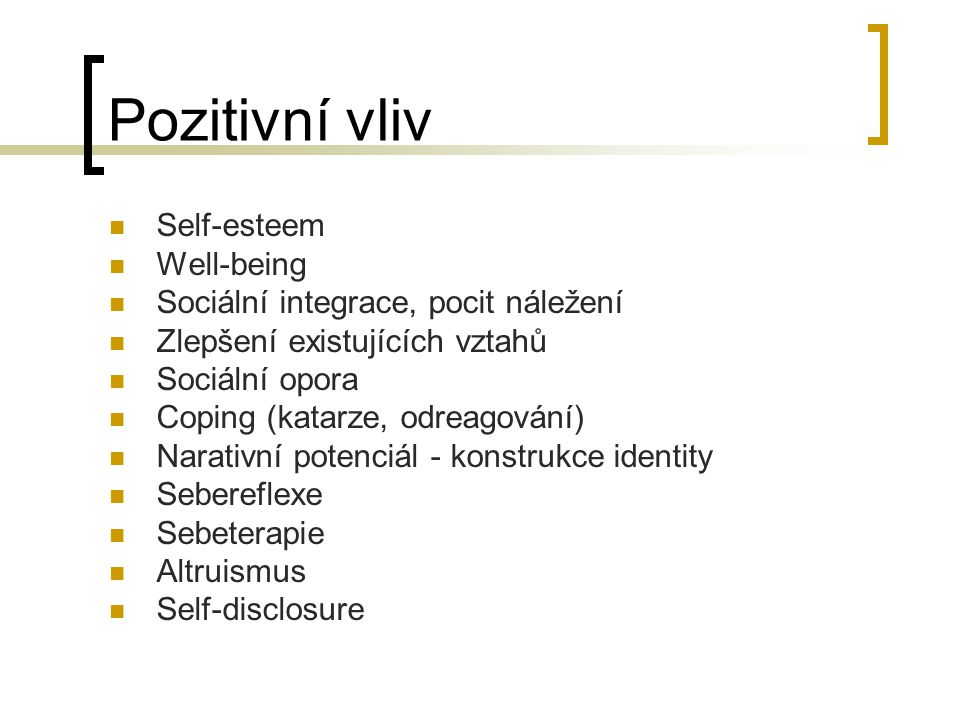 Pozitivní vliv Self-esteem Well-being