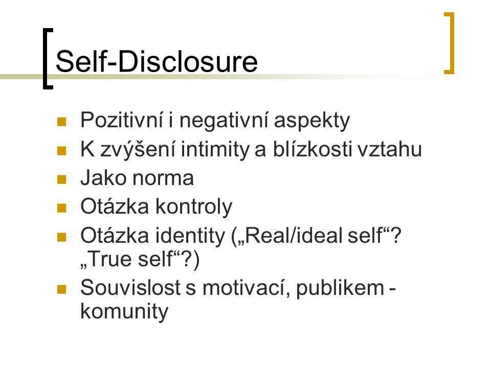 Self-Disclosure Pozitivní i negativní aspekty