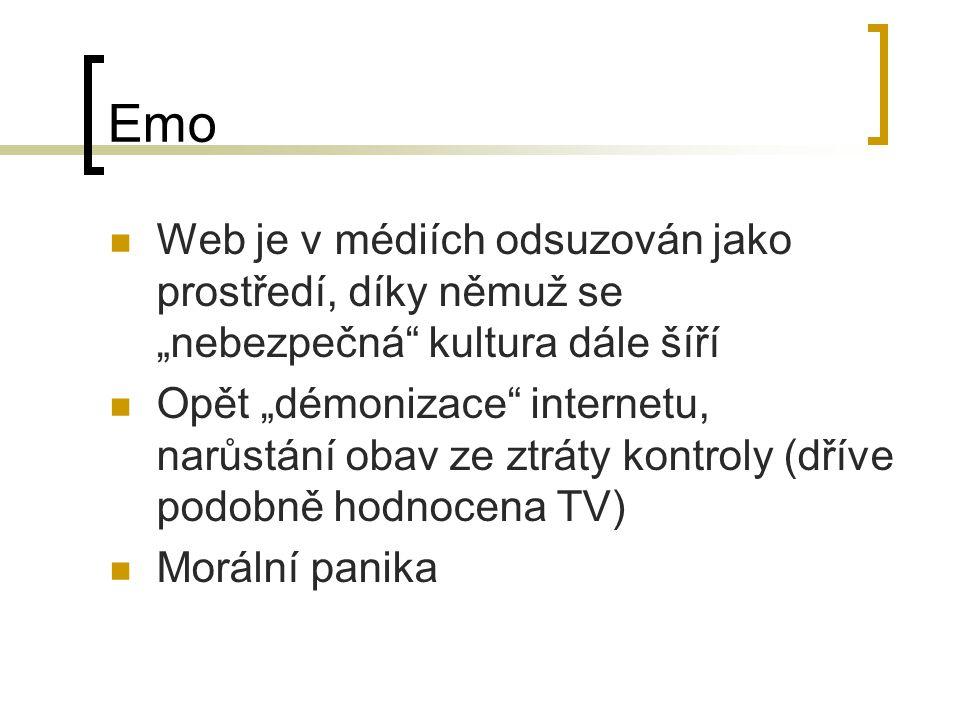"""Emo Web je v médiích odsuzován jako prostředí, díky němuž se """"nebezpečná kultura dále šíří."""
